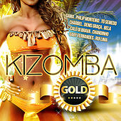 Play & Download Kizomba Gold by Various Artists | Napster