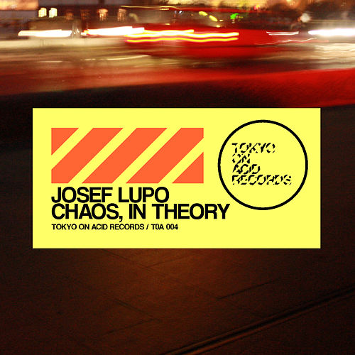 Play & Download Chaos, in theory by Josef Lupo | Napster