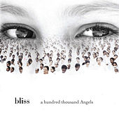 A Hundred Thousand Angels by Bliss