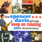 Keep On Running by The Spencer Davis Group