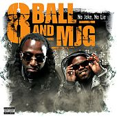 Play & Download No Joke, No Lie by 8Ball and MJG | Napster