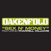 Sex 'n' Money [Featuring Pharrell Williams] by Paul Oakenfold