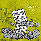 Collapse by Deas Vail