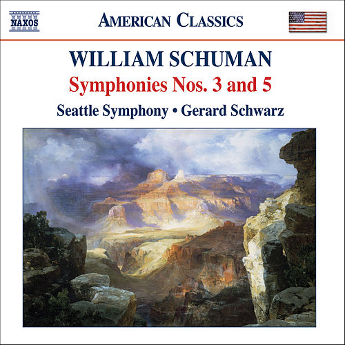 Play & Download SCHUMAN, W.: Symphonies Nos. 3 and 5 / Judith by Seattle Symphony Orchestra | Napster