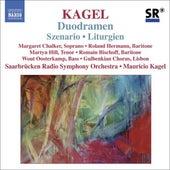 Play & Download KAGEL: Szenario / Duodramen / Liturgien by Various Artists | Napster
