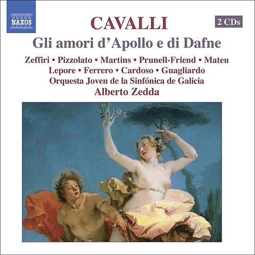 CAVALLI: Gli amori d'Apollo e di Dafne by Various Artists