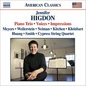 Play & Download HIGDON: Piano Trio / Voices / Impressions by Various Artists | Napster