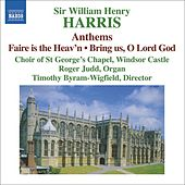 Play & Download HARRIS, William: Choral Music by Various Artists | Napster