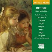 Art & Music: Renoir - Music of His Time by Various Artists