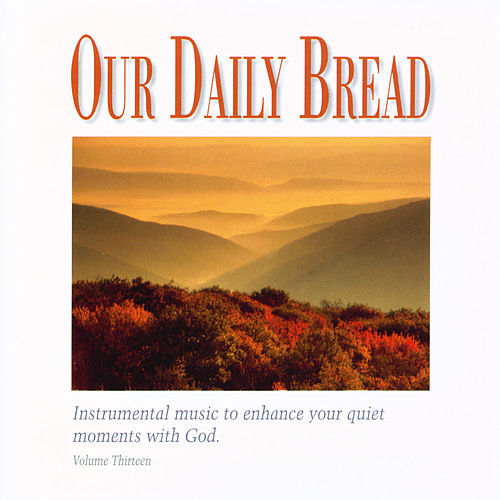Play & Download Appalachian Hymns by Our Daily Bread | Napster