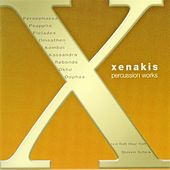 Play & Download Xenakis, Iannis:  Complete Percussion Works by Steven Schick | Napster