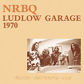 Play & Download Ludlow Garage 1970 by NRBQ | Napster