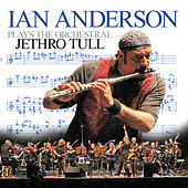 Ian Anderson Plays The Orchestral Jethro Tull by Ian Anderson