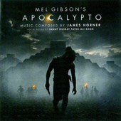 Play & Download Apocalypto by James Horner | Napster