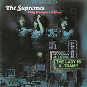 Play & Download The Supremes Sing Rodgers & Hart (The Complete Recordings) by The Supremes | Napster