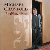 The Disney Album by Michael Crawford