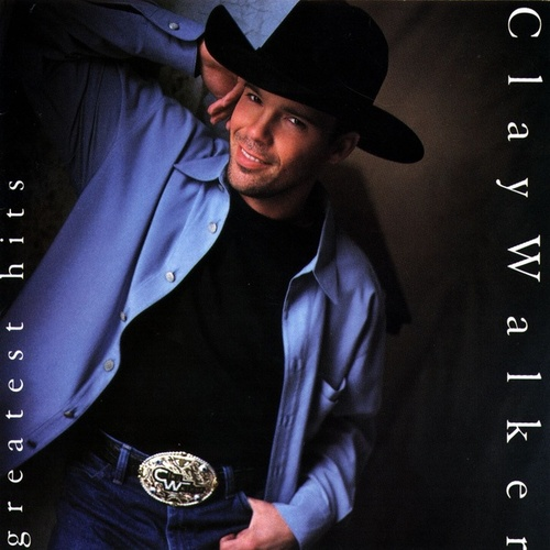 Greatest Hits by Clay Walker
