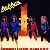 Under Lock And Key by Dokken