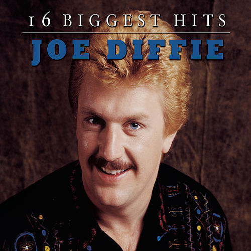 Play & Download 16 Biggest Hits by Joe Diffie | Napster