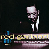 Play & Download At The Prelude, Vol. 1 by Red Garland | Napster
