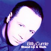 Stand Up And Walk by Billy Currie