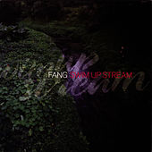 Play & Download Swim Up Stream by Fang | Napster
