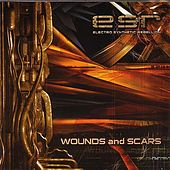 Play & Download Wounds And Scars by ESR | Napster