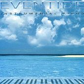 Play & Download Eventide (Instrumental Piano) by Chris Parsons | Napster