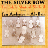 Play & Download The Silver Bow by Tom Anderson | Napster