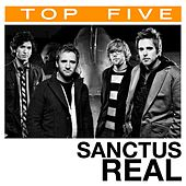 Top 5: Hits by Sanctus Real