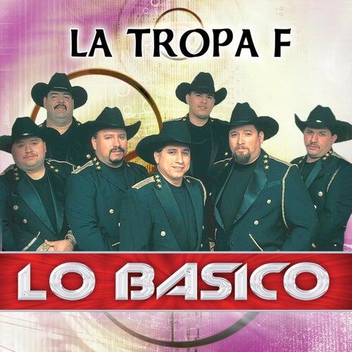 Play & Download Lo Basico by La Tropa F | Napster