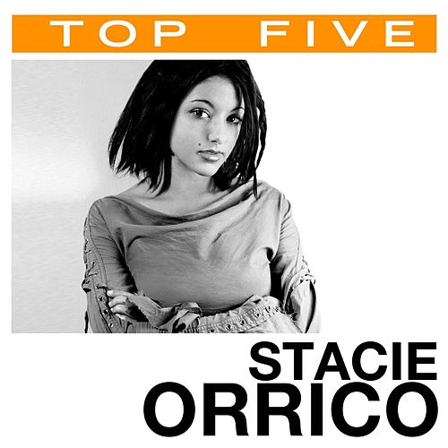 Play & Download Top 5: Hits by Stacie  Orrico | Napster