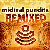 Play & Download Midival Punditz Remixes by MIDIval PunditZ | Napster