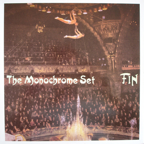 Play & Download Fin by The Monochrome Set   Napster