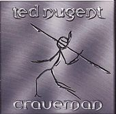 Play & Download Craveman by Ted Nugent | Napster