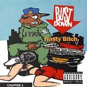 Nasty Bitch Chapter 1 by Bust Down