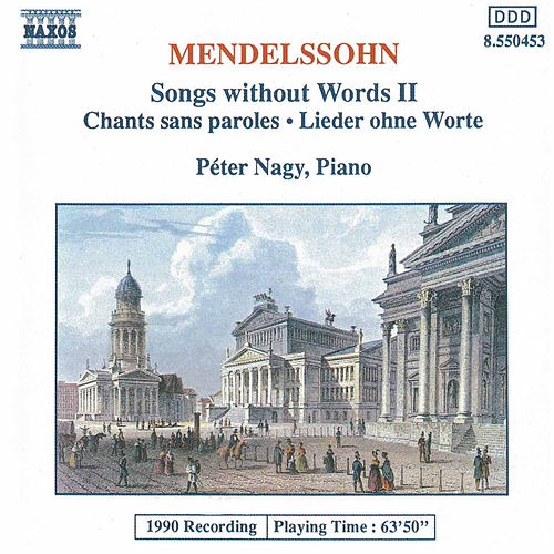 Play & Download Songs Without Words II by Felix Mendelssohn | Napster