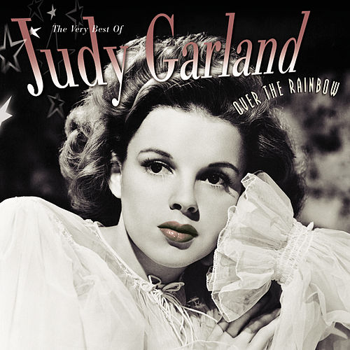 Over The Rainbow: The Very Best Of by Judy Garland