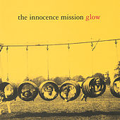 Play & Download Glow by The Innocence Mission | Napster