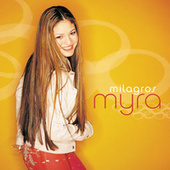 Play & Download Milagros by Myra | Napster