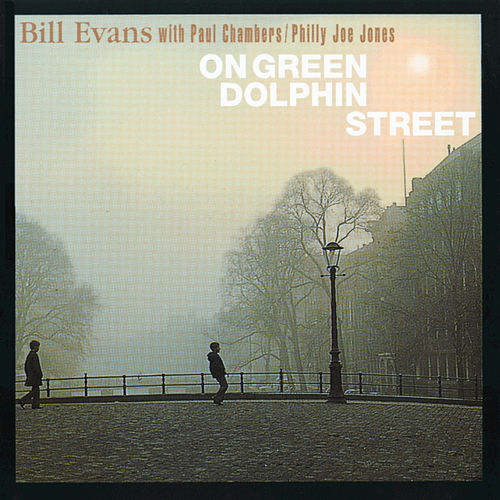 On Green Dolphin Street by Bill Evans