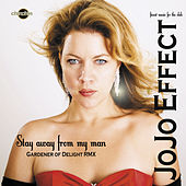 Play & Download Stay Away from My Man by JoJo Effect | Napster