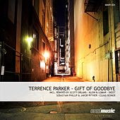 Play & Download Gift of Goodbye by Terrence Parker | Napster