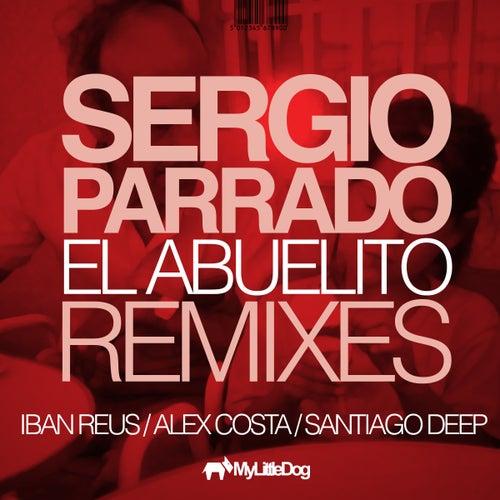 Play & Download El Abuelito Remixes by Sergio Parrado | Napster