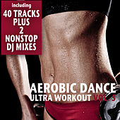 Play & Download Aerobic Dance, Vol. 5 - Ultra Workout (Incl. 2 Nonstop DJ-Mixes) by Various Artists | Napster
