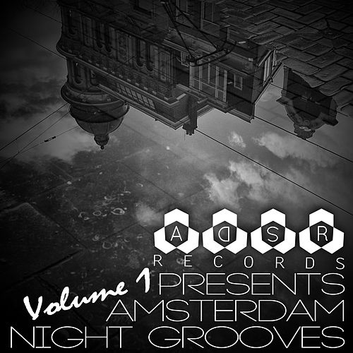 Play & Download ADSR Records Presents: Amsterdam Night Grooves, Vol. 1 by Various Artists | Napster