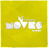 Play & Download Hotfingers Moves Latin by Various Artists | Napster