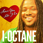 Play & Download Love You Like I Do by I-Octane | Napster