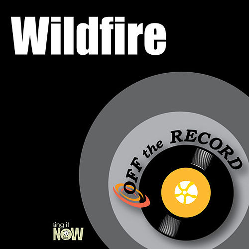 Play & Download Wildfire by Off the Record | Napster