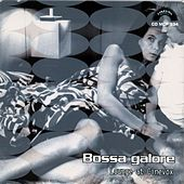 Play & Download Bossa galore (Lounge at Cinevox) by Various Artists | Napster